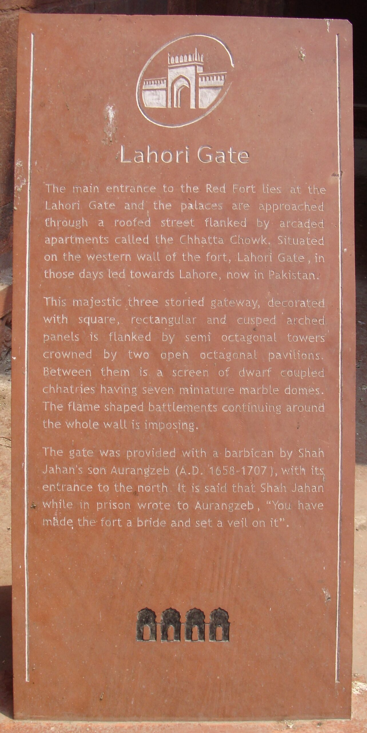 About Lahori Gate (Red Fort, Old Delhi, India)